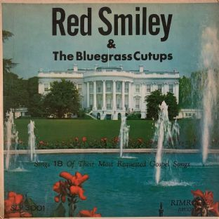 Red Smiley And The Bluegrass Cut-Ups ‎- Sings 18 Of Their Most Requested Gospel Songs (LP) (VG-/G++)